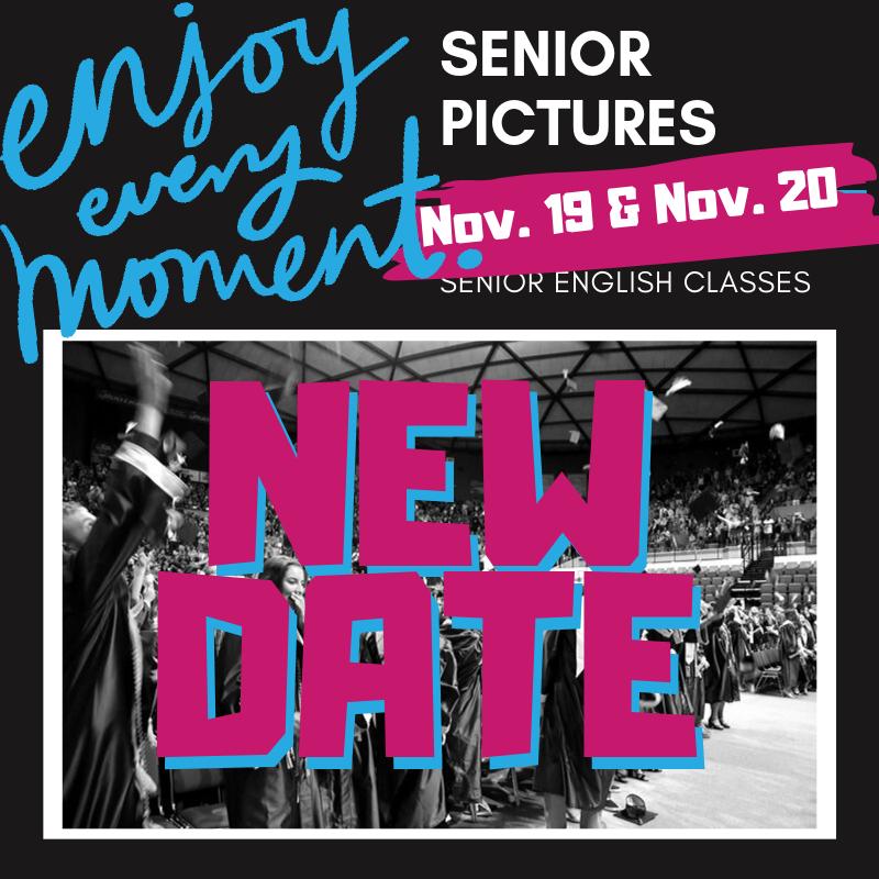 Senior+pictures+date+changes+to+Nov.+19+%26+Nov.+20