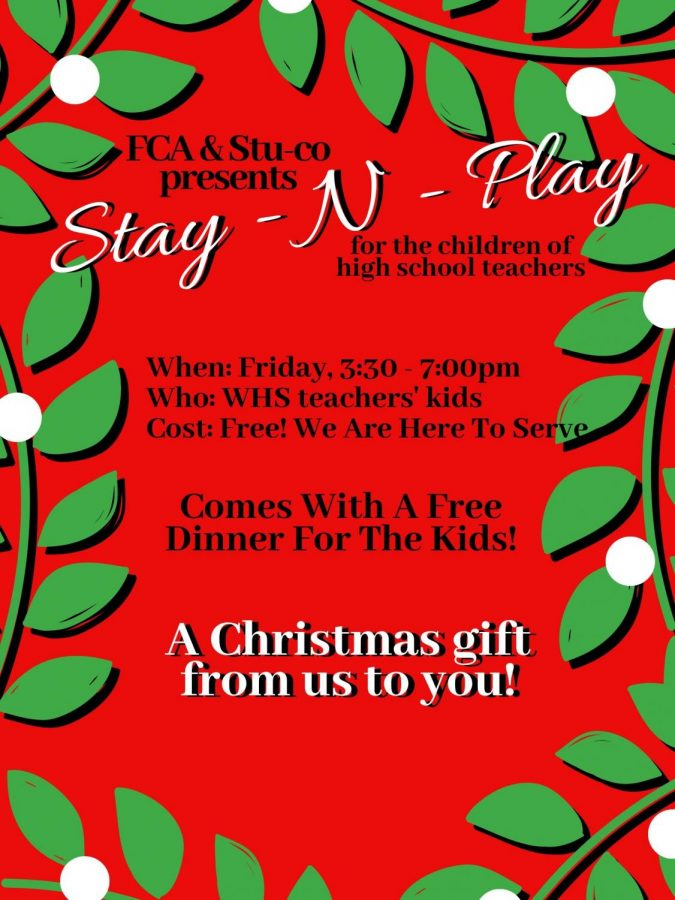 FCA+and+Student+Council+is+offering+a+free+Stay+N+Play+for+the+children+of+high+school+teachers+this+Friday.+