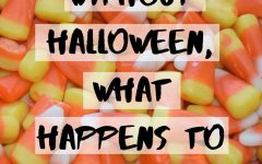 SWEET AND CORNY.  In a world without Halloween, what happens to candy corn? The CDC's guidelines may hamper Halloween fun this year, but many students feel the holiday is too important to go away.