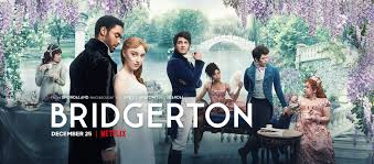 "A WORTHY GUILTY PLEASURE. Premiring Christmas Day on Netflix, ""Brigerton"" explores love, family and friendship in Regency-Era England."