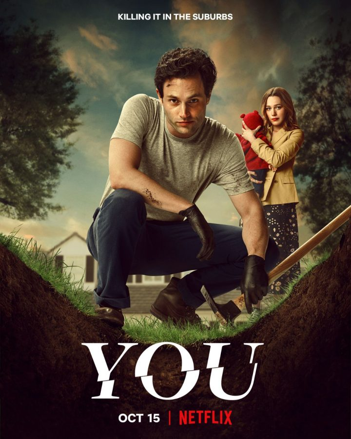 YOU. The Netflix Original poster for You reveals the main character Joe and his wife Love staring menacingly at the camera. The third season premieres Oct. 13.