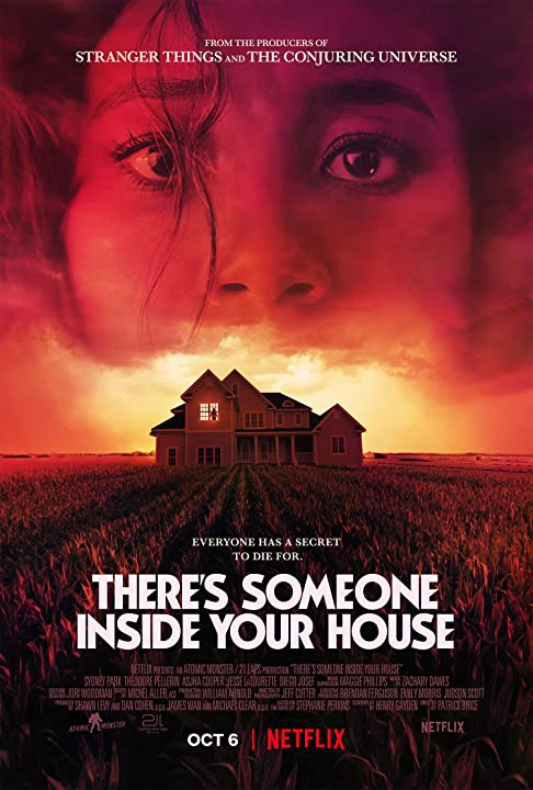 THERES SOMEONE INSIDE YOUR HOUSE. The new film on Netflix is a slasher film worth watching.